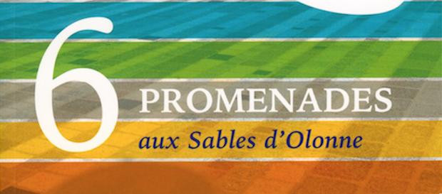 Six Promenades aux Sables d'Olonne